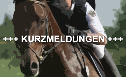 Kurzmeldungen German Eventing